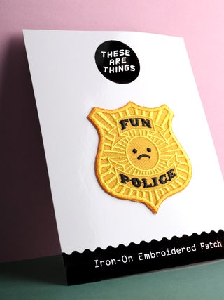 These Are Things Patch- Fun Police
