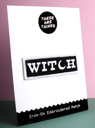 These Are Things Patch- Witch